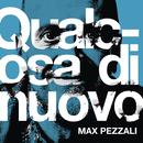 Qualcosa di nuovo/Max Pezzali