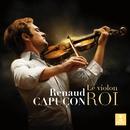 Le Violon Roi/Renaud Capuçon