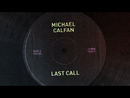 Last Call (2013 Version)/Michael Calfan