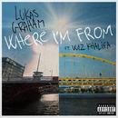 Where I'm From (feat. Wiz Khalifa)/Lukas Graham