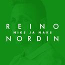 Niks ja naks (Vain elämää kausi 11)/Reino Nordin