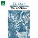 Bach: Goldberg Variations, BWV 988/Ton Koopman