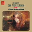 Chopin: 18 Valses/Aldo Ciccolini