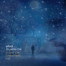 Alone On Christmas Eve/Måns Zelmerlöw