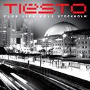 Club Life, Vol. 3 - Stockholm/Tiësto