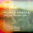 Dat Het Morgen Lukt/Ruben Annink