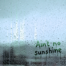 Ain't No Sunshine (2020 Version)/Eva Cassidy