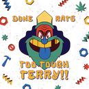 Too Tough Terry/Dune Rats
