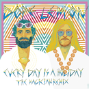 Every Day Is A Holiday (feat. Winston Surfshirt) [The Magician Remix]/Dope Lemon