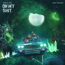 On My Shit (feat. Joey Bada$$)/Phony PPL