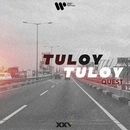 Tuloy Tuloy/Quest