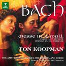 Bach: Mass in B Minor, BWV 232/Ton Koopman