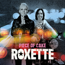 Piece Of Cake/Roxette