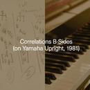 Correlations B-Sides (on Yamaha Upright, 1981)/Carlos Cipa
