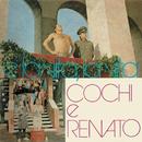 E la vita, la vita/Cochi e Renato