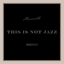 This Is Not Jazz (Instrumental)/Marcell