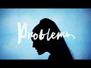 Problems (Lyric Video)/Anne-Marie