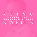 Rakkauden bermudan kolmio (Vain elämää kausi 11)/Reino Nordin