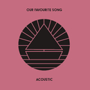 Our Favourite Song (Acoustic)/The Beach
