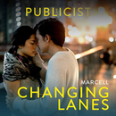 """Changing Lanes (from """"The Publicist"""")/Marcell"""