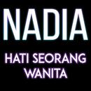 Hati Seorang Wanita/Nadia