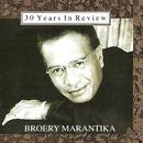 30 Years in Review/Broery Marantika