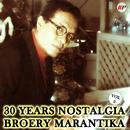 30 Years Nostalgia, Vol. 3/Broery Marantika