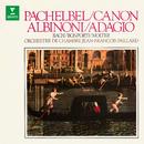 Canon de Pachelbel, Adagio d'Albinoni et œuvres de Bach, Bonporti & Molter/Jean-François Paillard