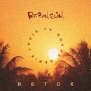 Retox (Louis La Roche Remix)/Fatboy Slim