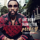 Mercy (feat. Tamika Mallory)/Anthony Hamilton