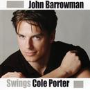 John Barrowman Swings Cole Porter/John Barrowman