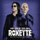 Bag Of Trix Vol. 4 (Music From The Roxette Vaults)/Roxette