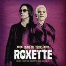 Bag Of Trix Vol. 3 (Music From The Roxette Vaults)/Roxette