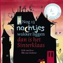 Nog 13 Nachtjes Wakker Liggen Dan Is Het Sinterklaas/Edwin Rutten