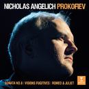 Prokofiev: Visions fugitives, Piano Sonata No. 8, Romeo & Juliet - 10 Pieces from Romeo and Juliet, Op. 75: No. 6, Montagues and Capulets/Nicholas Angelich