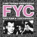 The Raw & The Cooked (Remastered & Expanded)/Fine Young Cannibals