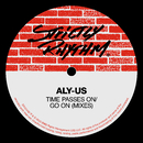 Time Passes On / Go On (Mixes)/Aly-Us