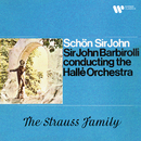 Schön Sir John. The Strauss Family/Sir John Barbirolli