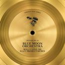 Will U Love Me (D.A.T. Project Remix)/Blue Moon Orchestra