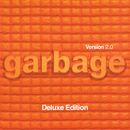 Version 2.0 (20th Anniversary Deluxe Edition)/Garbage