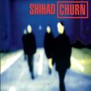 Churn/Shihad