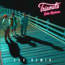 Cinta Keadaan (CVX Remix)/Trisouls