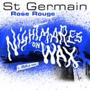 Rose rouge (Nightmares on Wax ReRub)/St Germain