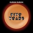 Five Years/Duran Duran