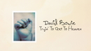 Tryin' To Get To Heaven/David Bowie