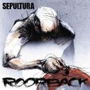 Roorback/Sepultura