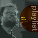 Playlist: Ivano Fossati/Ivano Fossati