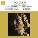 Liszt: Funérailles, Consolations, Méphisto-valse No. 1 & Ballade No. 2/Aldo Ciccolini