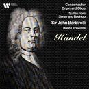 Handel: Concertos for Oboe & Organ, Suites from Serse & Rodrigo/Sir John Barbirolli
