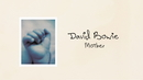 Mother/David Bowie